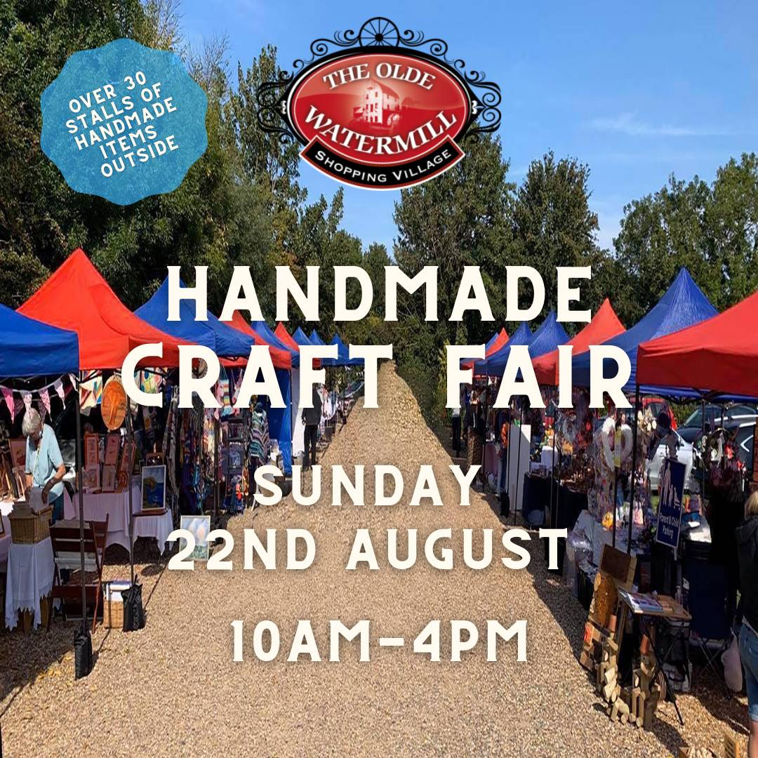 Handmade Craft Fair at The Olde Watermill Shopping Village
